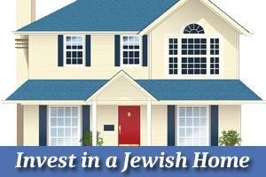 Invest in a Jewish Home