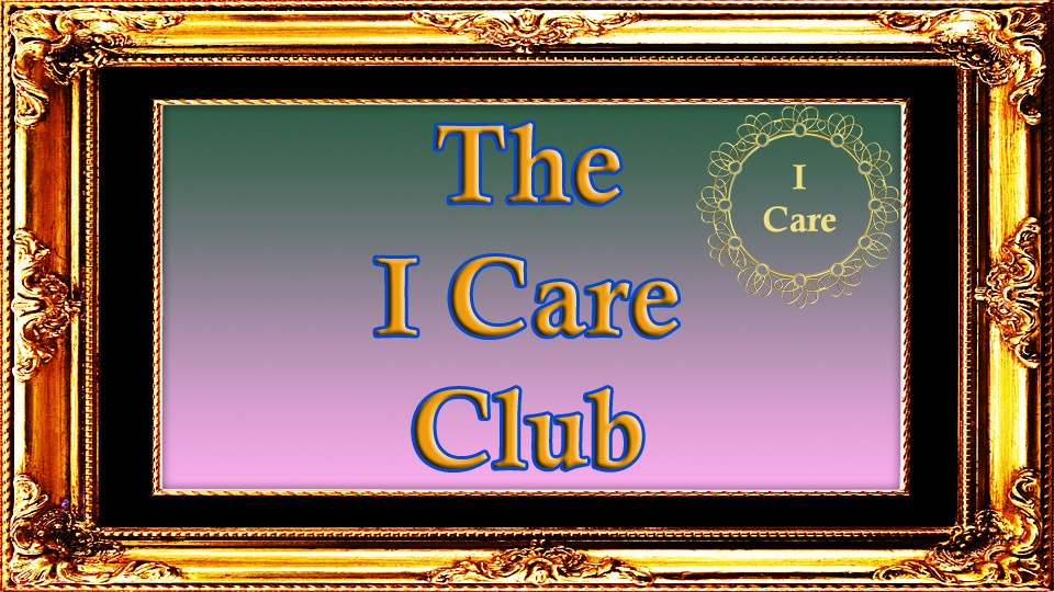 The I Care Club